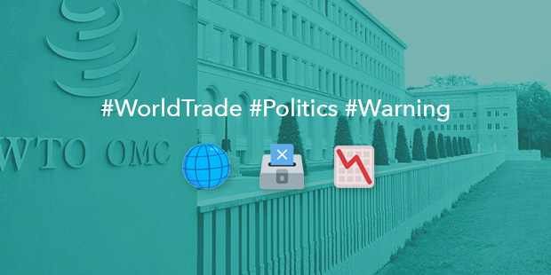 World Trade Organization Warning