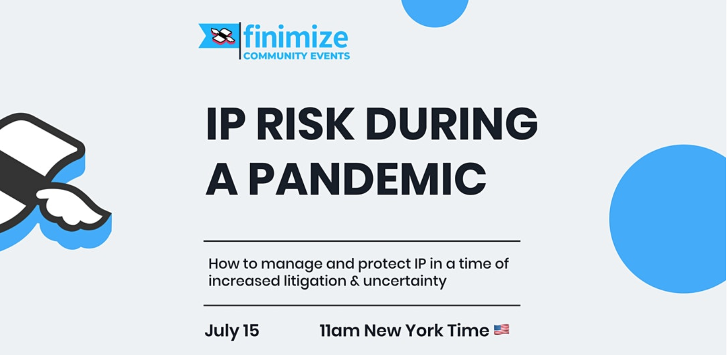IP Risk During A Pandemic