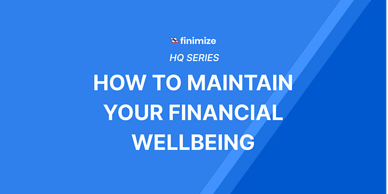 The Finimize Financial Health Check